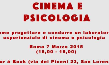 Come progettare e condurre un laboratorio esperienziale di cinema e psicologia